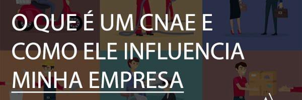 O que é um CNAE e como ele influencia minha empresa